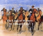 The Land of Mystery by Edward Ellis