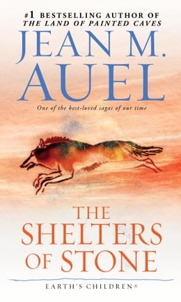 Book The Shelters of Stone (with Bonus Content): Earth's Children, Book Five by Jean M. Auel