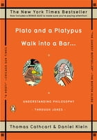 Plato and a Platypus Walk into a Bar . . . Cover Image