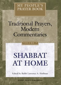 My People's Prayer Book Vol 7: Shabbat at Home