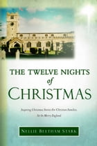 The Twelve Nights of Christmas by N. Beetham Stark
