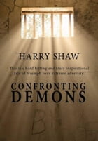 Confronting Demons by Harry Shaw