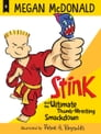Stink and the Ultimate Thumb-Wrestling Smackdown (Book #6) Cover Image
