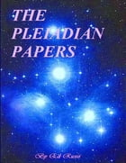The Pleiadian Papers by Ed Russo