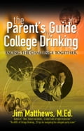 The Parent's Guide to College Drinking. facing the challenge together 5f74aff8-848f-47ef-a36d-df48ca02a5ca