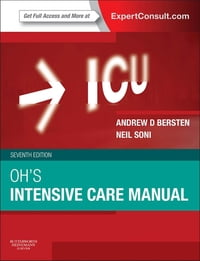 Oh's Intensive Care Manual: Expert Consult: Online