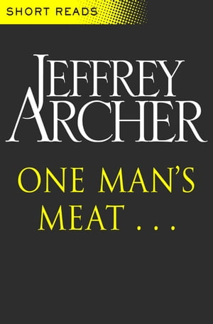 One Man's Meat (Short Reads)