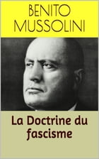 La Doctrine du fascisme by Benito Mussolini