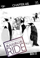 Maximum Ride: The Manga, Chapter 46 by James Patterson