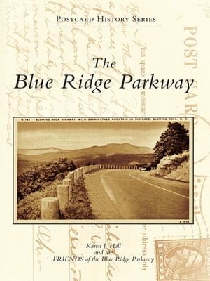 Blue Ridge Parkway,  The