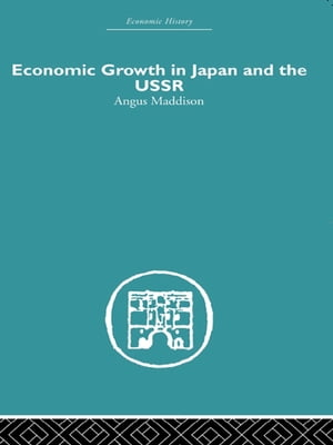 Economic Growth in Japan and the USSR