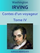 Contes d'un voyageur: Tome IV by Washington IRVING