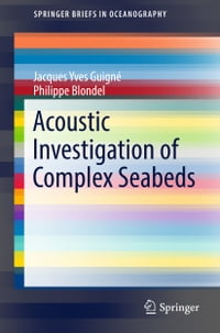 Acoustic Investigation of Complex Seabeds
