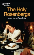 The Holy Rosenbergs by Ryan Craig