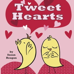 Book Tweet Hearts by Susan Reagan