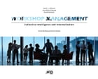 Workshop Management: Collective Intelligence and Internalization by Kevin J. Johnson