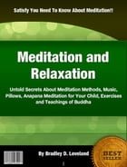 Meditation and Relaxation by Bradley D. Loveland