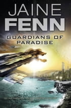 Guardians of Paradise by Jaine Fenn