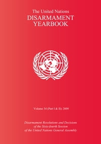 The United Nations Disarmament Yearbook 2009