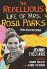 The Rebellious Life of Mrs. Rosa Parks (Young Readers Edition) Cover Image