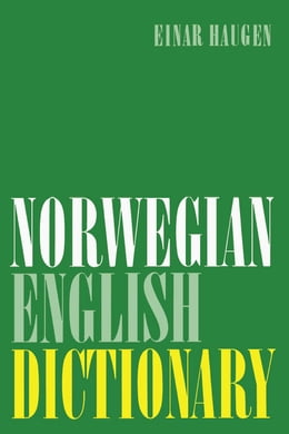 Book Norwegian-English Dictionary: A Pronouncing and Translating Dictionary of Modern Norwegian (Bokmål… by Haugen, Einar