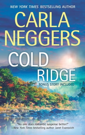 Cold Ridge: An Anthology by Carla Neggers