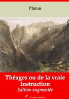 Théages ou de la vraie Instruction: Nouvelle édition augmentée , Arvensa Editions by Victor Cousin