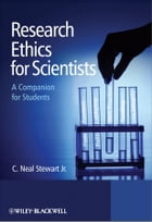Research Ethics for Scientists: A Companion for Students