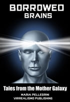 Borrowed Brains by Maria Pellegrini