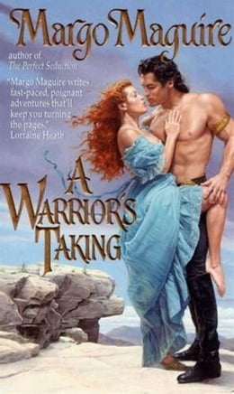 Book A Warrior's Taking by Margo Maguire