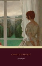 Jane Eyre (Centaur Classics) [The 100 greatest novels of all time - #17] by Charlotte Brontë