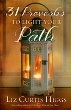 31 Proverbs to Light Your Path Cover Image
