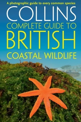 Book British Coastal Wildlife (Collins Complete Guides) by Paul Sterry
