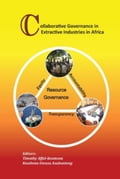 9789988633141 - Afful-Koomson, Timothy: Collaborative Governance in Extractive Industries in Africa - Book