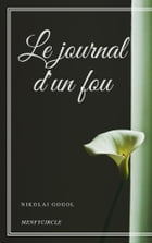 Le journal d'un fou by Nikolai Gogol