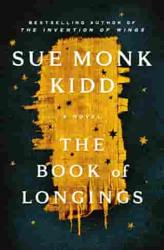 The Book of Longings: A Novel by Sue Monk Kidd
