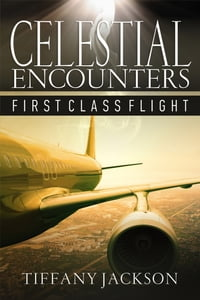 Celestial Encounters: First Class Flight