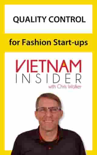 Quality Control for Fashion Start-ups with Chris Walker: Overseas Apparel Production Series, #3