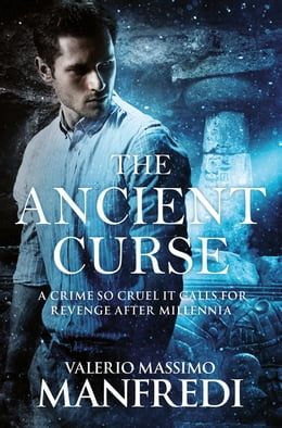 Book The Ancient Curse by Valerio Massimo Manfredi