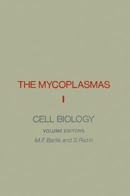 Book The Mycoplasmas V1: Cell Biology by Barile, M.F.