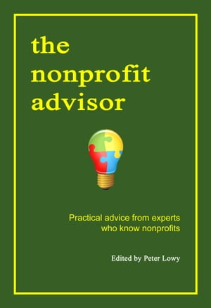 The Nonprofit Advisor by Peter Lowy