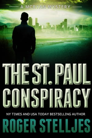 The St. Paul Conspiracy (McRyan Mystery Series)
