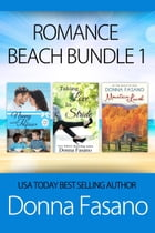Romance Beach Bundle 1: Nanny and the Professor, Taking Love in Stride, Mountain Laurel by Donna Fasano