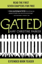 Gated: Extended Book Teaser by Amy Christine Parker