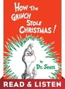 How the Grinch Stole Christmas! Read & Listen Edition Cover Image
