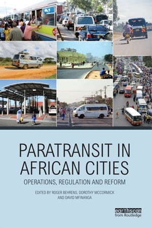 Paratransit in African Cities Operations,  Regulation and Reform