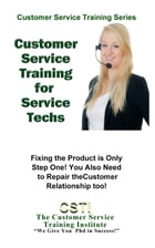 Customer Service Training for Service Technicians by The Customer Service Training Institute