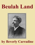 Beulah Land by Beverly Carradine