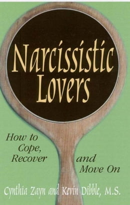 Book Narcissistic Lovers: How to Cope, Recover and Move On by Cynthia Zayn