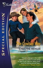 The Cowboy Way by Christine Wenger